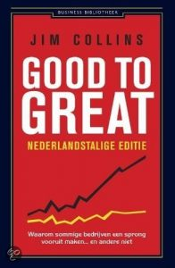 Inspiratie: Good to great - Jim Collins