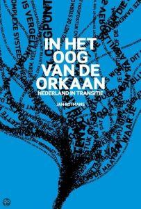 Inspiratie: In het oog van de oorkaan - Jan Rotmans
