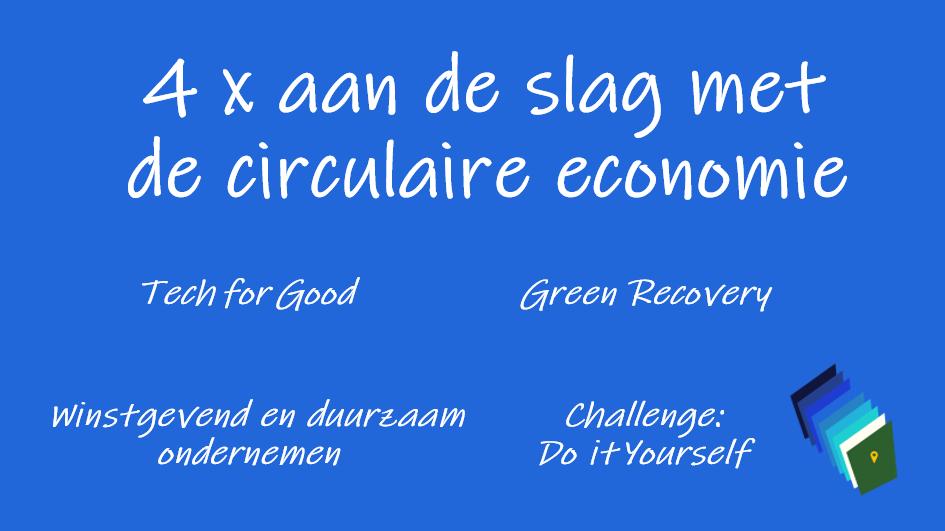Aan de slag met de circulaire economie